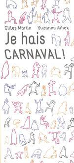 Couverture de Je hais carnaval