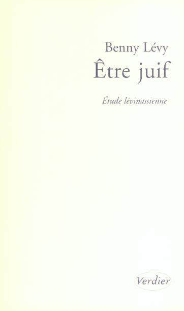 ETRE JUIF : ETUDE LEVINASSIENNE