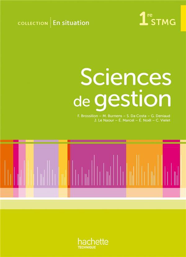 En Situation; Sciences De Gestion ; 1ere Stmg ; Livre De L'Eleve