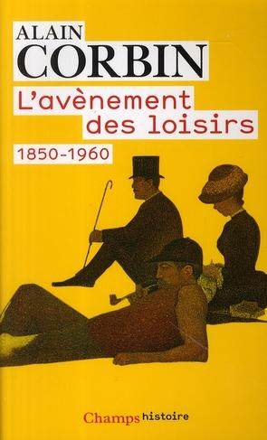 L'AVENEMENT DES LOISIRS