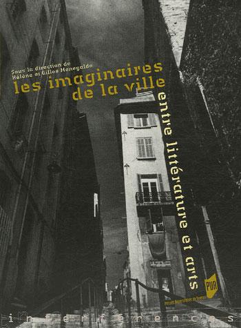 IMAGINAIRES DE LA VILLE, ENTRE LITTERATURE ET ARTS
