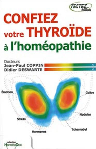 Confiez Votre Thyroide A L'Homeopathie