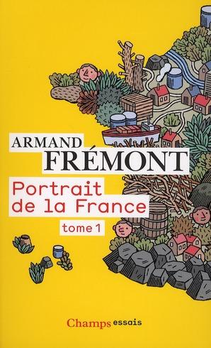 Portrait De La France T.1
