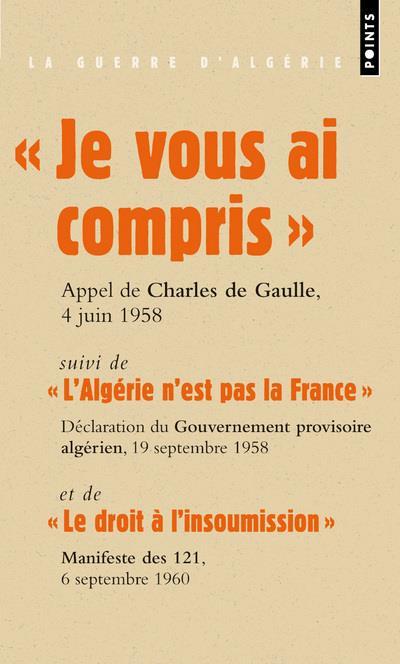 """""""JE VOUS AI COMPRIS"""" - """"L'ALGERIE N'EST PAS LA FRANCE"""" ..."""