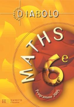 Diabolo; Mathematiques ; 6eme ; Livre De L'Eleve ; Edition 2005