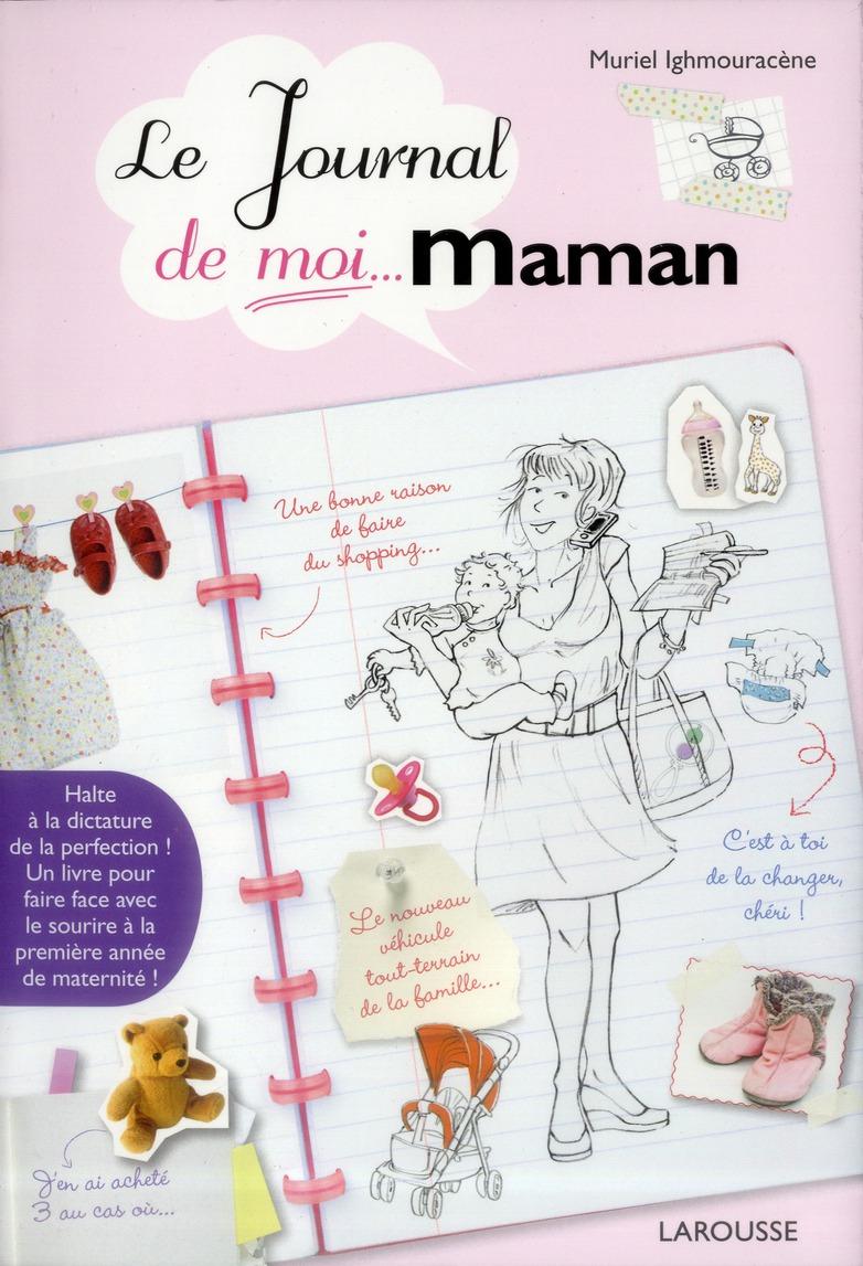 Le Journal De Moi... Maman !