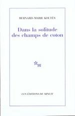Couverture de Dans La Solitude Des Champs De Coton