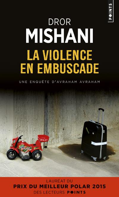 LA VIOLENCE EN EMBUSCADE