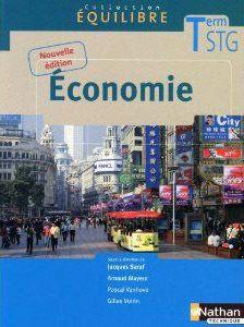 Equilibre; Economie ; Terminale Stg ; Livre De L'Eleve (Edition 2010)
