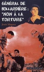 """Couverture de Général de Bollardière : """"non à la torture !"""