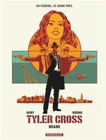 Tyler Cross (3) : Miami.3