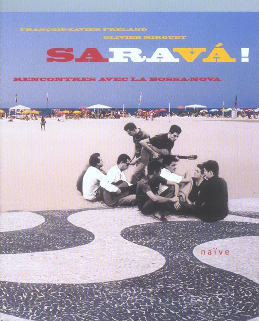 SARAVAH  AU HASARD DES RENCONTRES DE LA BOSSA
