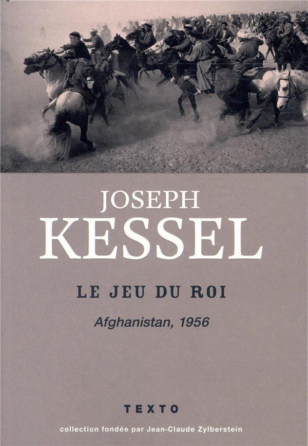 LE JEU DU ROI (AFGHANISTAN, 1956)
