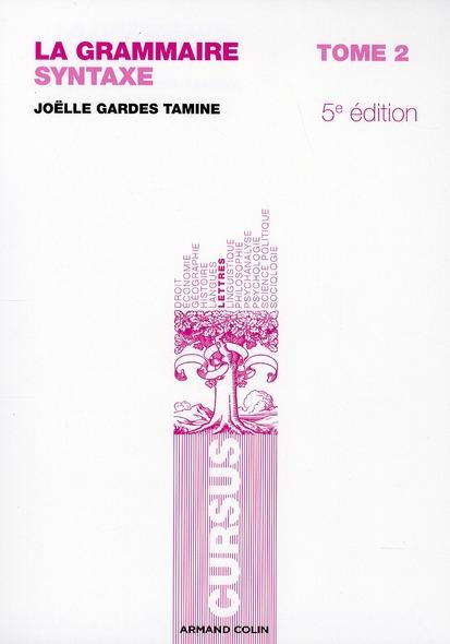 La Grammaire T.2 ; Syntaxe (5e Edition)