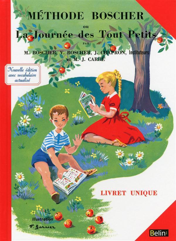 Methode Boscher ; Ou La Journee Des Tout Petits (Edition 2013)