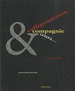 Couverture de Calligrammes et compagnie, etc.