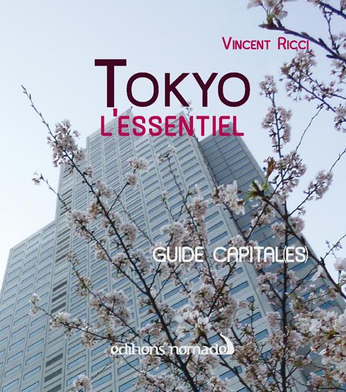 Tokyo L'Essentiel
