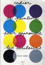 Couverture de Cahier de peinture pour apprendre les couleurs