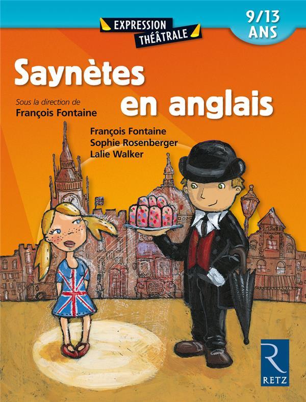 Saynetes En Anglais Expression Theatrale 9/13ans