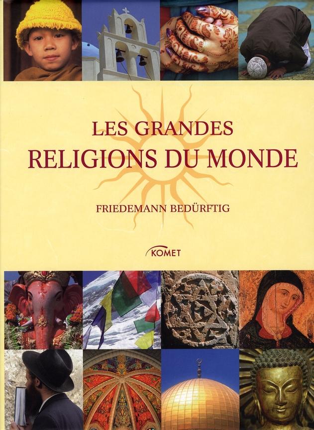Les Grandes Religions Du Monde