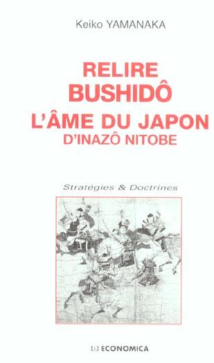 RELIRE BUSHIDO : L'AME DU JAPON