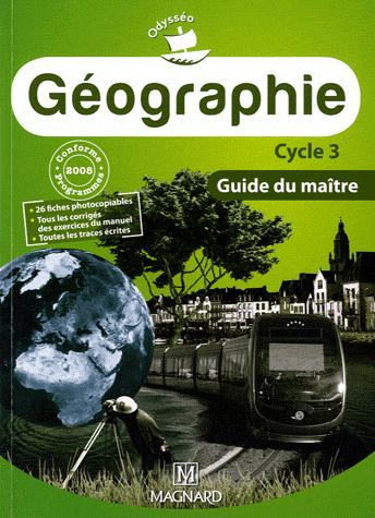 Odysseo; Geographie ; Cycle 3 ; Guide Du Maitre (Edition 2010)