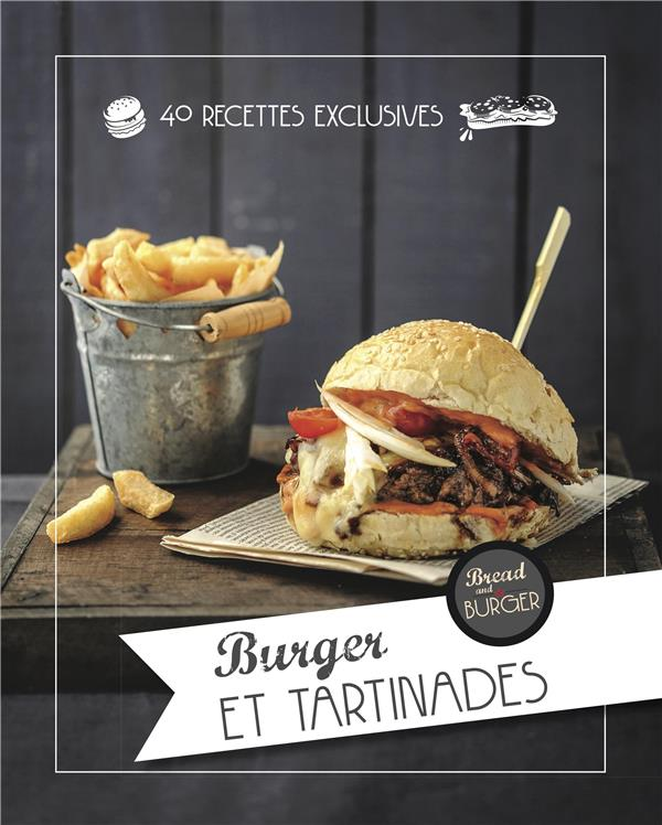 La sélection de burger et tartinades de bread and burger