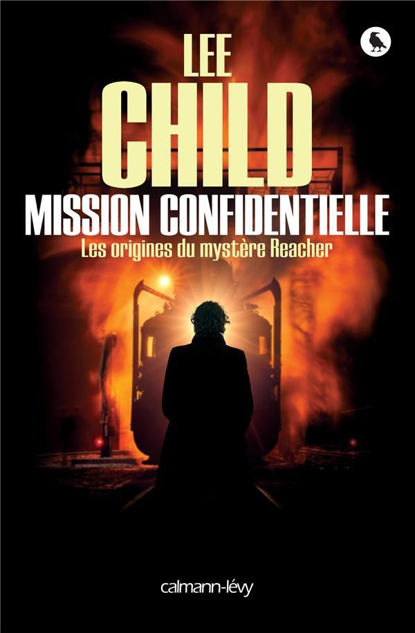 Mission confidentielle : Les origines du mystère Reacher  