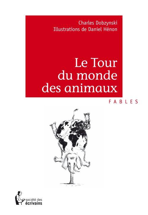 Le Tour Du Monde Des Animaux