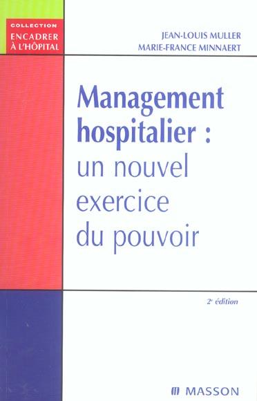 Management Hospitalier : Un Nouvel Exercice Du Pouvoir