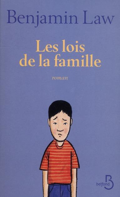 lois de la famille (Les ) : roman | Law, Benjamin. Auteur
