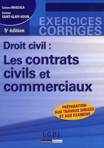 Droit Civil ; Les Contrats Civils Et Commerciaux (5e Edition)