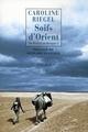 DU BAIKAL AU BENGALE T1 : SOIFS D'ORIENT