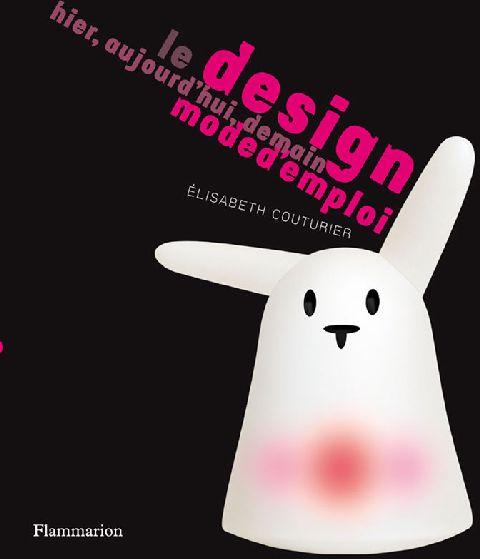 Design Mode D'Emploi - Hier, Aujourd'Hui, Demain