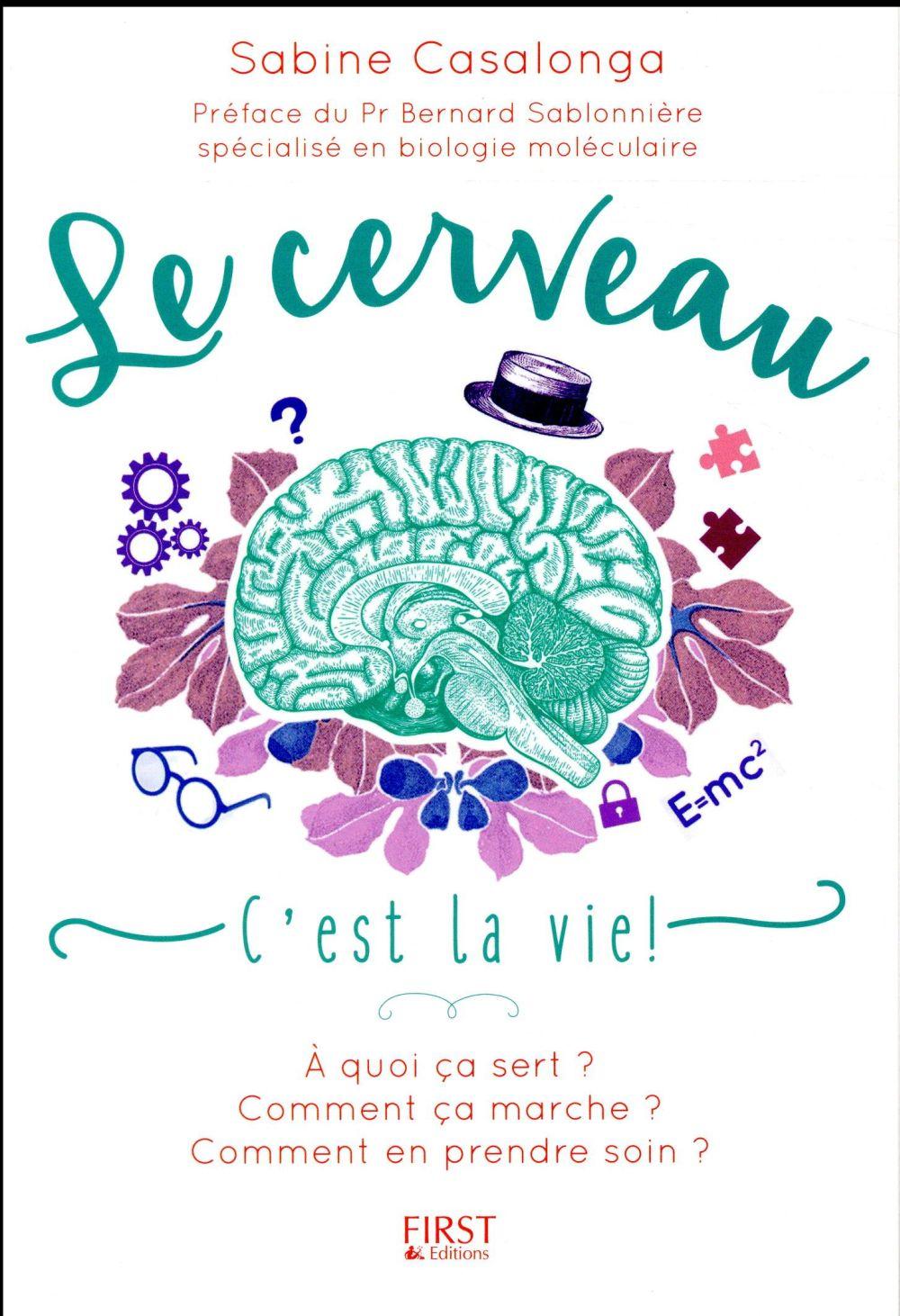 Le cerveau, c'est la vie !