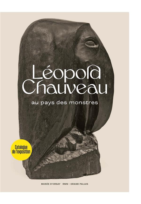 LEOPOLD CHAUVEAU, AU PAYS DES MONSTRES