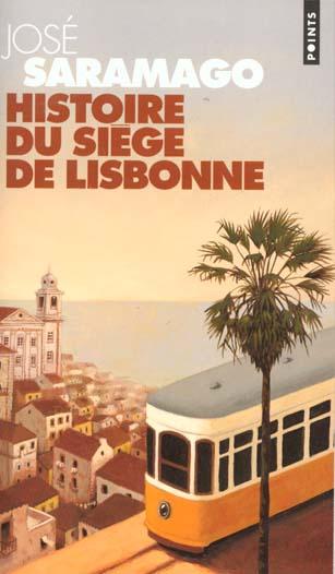 HISTOIRE DU SIEGE DE LISBONNE