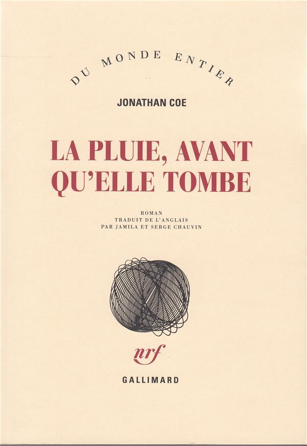 pluie, avant qu'elle tombe (La) : roman | Coe, Jonathan. Auteur