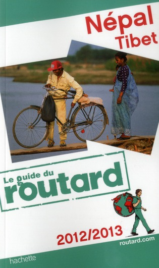 Guide Du Routard; Nepal, Tibet (Edition 2012)