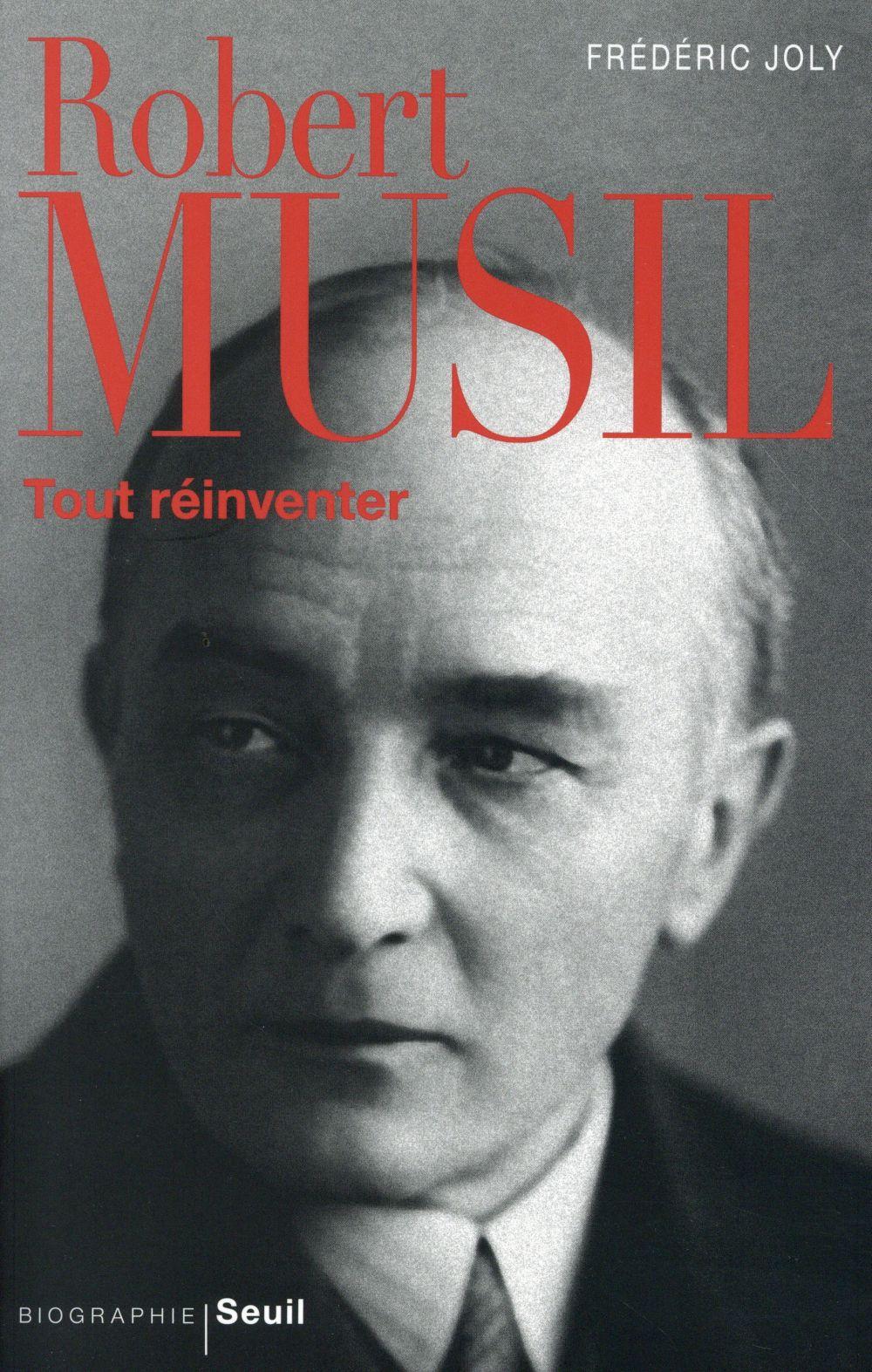 Robert Musil : tout réinventer | Joly, Frédéric (1973-....). Auteur