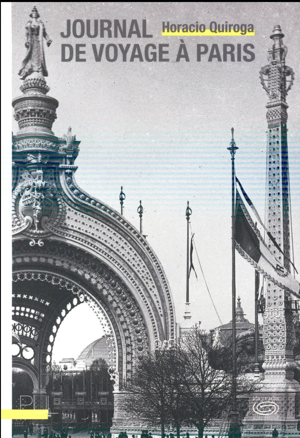Journal De Voyage A Paris