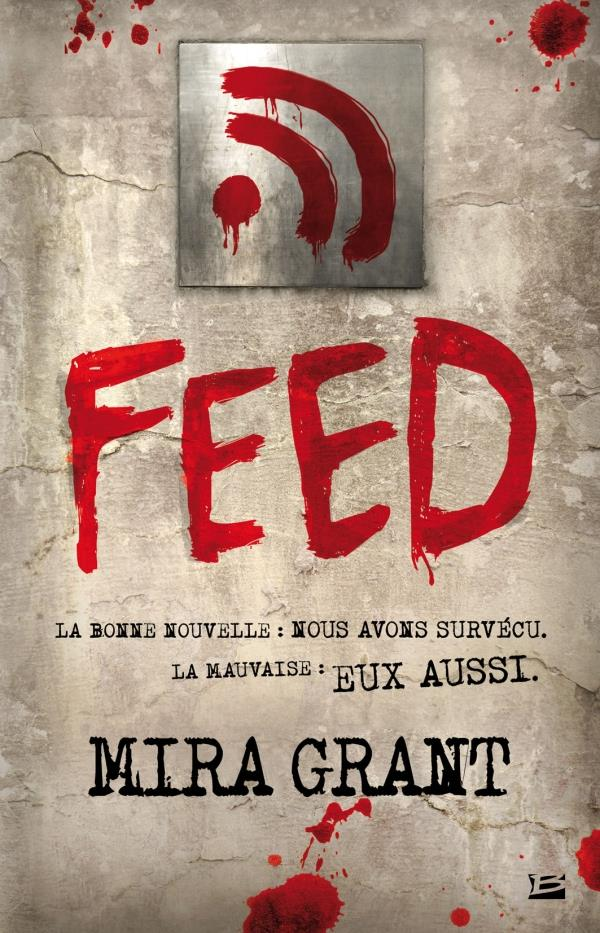 Feed | Grant, Mira. Auteur