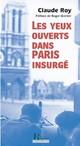 LES YEUX OUVERTS DANS PARIS INSURGE