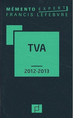 Memento Pratique; Memento Tva (Edition 2012-2013)