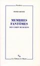 MEMBRES FANTOMES : DES CORPS MUSICIENS