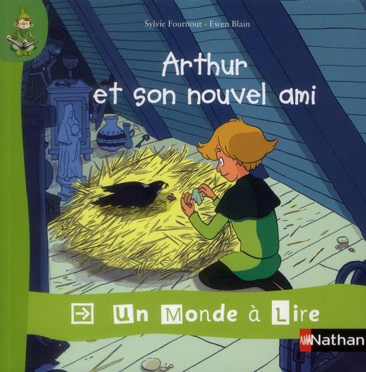 Un Monde A Lire; Arthur Et Son Nouvel Ami