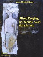 Couverture de Albert Dreyfus ; un homme court dans la nuit