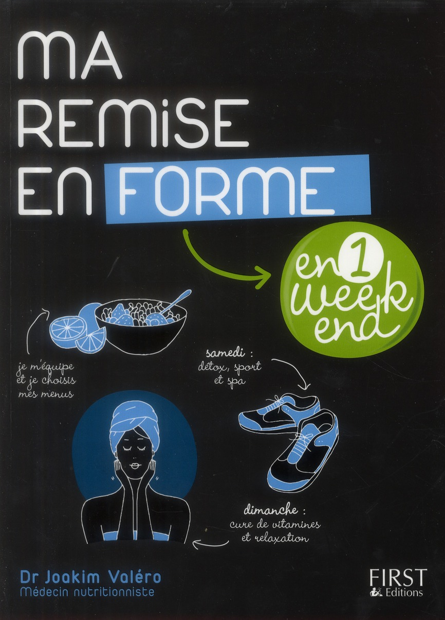 Ma Remise En Forme En Un Week-End