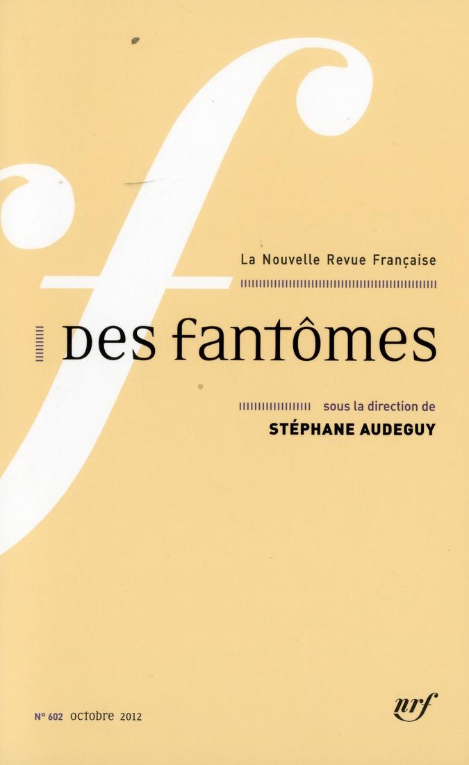 N.R.F 602 : DES FANTOMES