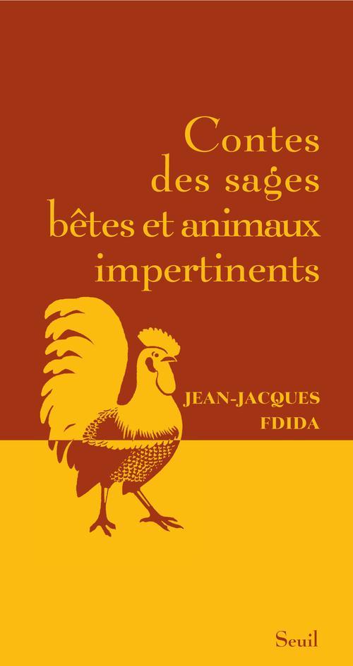 Contes Des Sages Betes Et Animaux Impertinents
